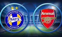 Preview BATE Borisov vs Arsenal: Momentum Meriam London